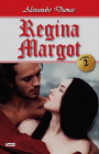 Regina Margot   Vol. Ii