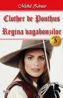 Clother De Ponthus 3 4   Regina Vagabonzilor