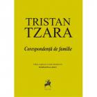 Tristan Tzara   Corespondenta De Familie