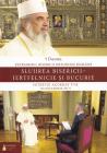 Slujirea Bisericii   Jertfelnicie Si Bucurie   Daniel  Patriarhul Bisericii Ortodoxe Romane
