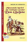 Minunatele Ispravi Ale Vestitului Cavaler Don Quijote   Miguel De Cervantes