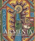 Armenia   Art  Religion  And Trade In The Middle Ages