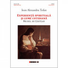 Experienta Spirituala Si Lume Cotidiana