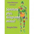 Sanatate Plus  Kilograme Minus!