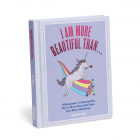 I Am More Beautiful Than