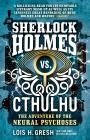 Sherlock Holmes Vs. Cthulhu