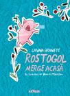 Rostogol Merge Acasa