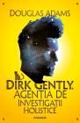 Dirk Gently. Agentia De Investigatii Holistice  ebook