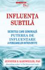 Influenta Subtila