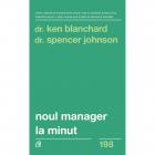 Noul Manager La Minut