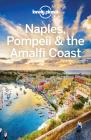 Lonely Planet Naples  Pompeii & The Amalfi Coast