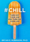 # Chill