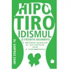 Hipotiroidismul Si Tiroida Hashimoto