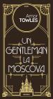 Un Gentleman La Moscova  ebook
