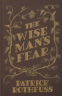 The Wise Man s Fear: The Kingkiller Chronicle