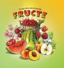 Prima Mea Enciclopedie. Fructe