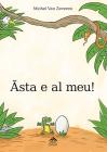 Asta E Al Meu!