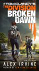 Tom Clancy s The Division: Broken Dawn
