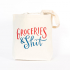 Tote Bag   Groceries & Shit