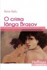 O Crima Langa Brasov