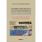 Ultimele Zile De Pace Ale Aviatiei Sportive   Volumul 2