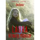 Laura In Tinutul Padurilor