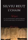 L'chaim. 4 Luni Cu Autostopul Prin Europa Si Intoarcerea In Romania