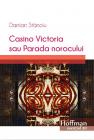 Casino Victoria Sau Parada Norocului