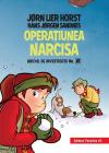 Operatiunea Narcisa. Biroul De Investigatii Nr.2.   Jorn Lier Horst