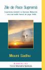 Zile De Pace Suprema   Mouni Sadhu