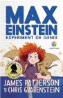 Max Einstein  Experiment De Geniu   James Patterson  Chris Grabenstein