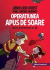 Operatiunea Apus De Soare. Biroul De Investigatii Nr.2   Jorn Lier Horst