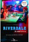 Riverdale   In Urma Cu O Zi