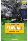 Flavian Vol.2: Viata Merge Inainte