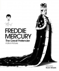 Freddie Mercury The Great Pretender: A Life In Pictures