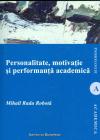 Personalitate  Motivatie Si Performanta Academica