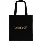 Tote Bag   Shine Bright