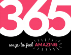 365 Ways To Feel Amazing