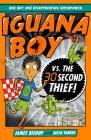 Iguana Boy Vs. The 30 Second Thief