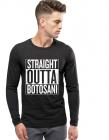 Bluza barbati neagra Straight Outta Botosani
