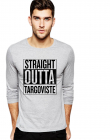Bluza barbati gri cu text negru Straight Outta Targoviste