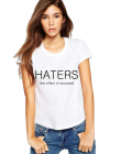 Tricou dama alb HATERS