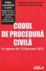Codul de procedura civila in vigoare din 15 februarie 2013