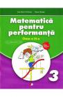 MATEMATICA PENTRU PERFORMANTA CLASA A III A