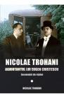 Nicolae Trohani Aghiotantul lui Eugen Cristescu Nicolae Trohani
