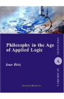 Philosophy in the Age of Applied Logic Ioan Biris