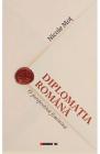 Diplomatia romana Nicole Mot