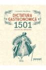 Dictatura gastronomica Constantin Bacalbasa