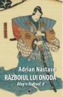 Razboiul lui Onoda Adrian Nastase