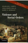 Violence and Social Orders Douglass C North John Joseph Wallis Barry R